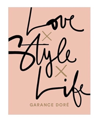 https://www.bookdepository.com/Love-x-Style-x-Life-GARANCE-DORE-Isabella-Bruckmaier/9783442392957?ref=grid-view&qid=1515882999889&sr=1-3
