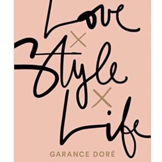 https://www.bookdepository.com/Love-x-Style-x-Life-GARANCE-DORE-Isabella-Bruckmaier/9783442392957?ref=grid-view&qid=1515882999889&sr=1-3